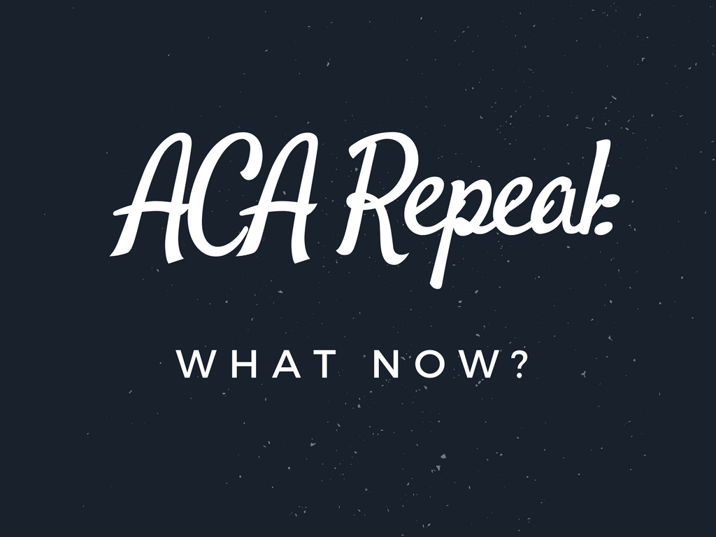 ACA Repeal- What's to Come with the American Health Care Act (1)